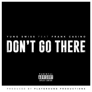 Album Don't Go There from Frank Casino