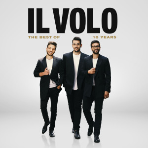 Il Volo的專輯10 Years - The Best Of