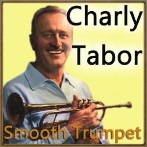 อัลบัม Smooth Trumpet ศิลปิน Charly Tabor