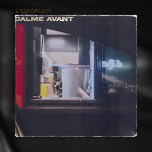 Album Calme avant from Makizar