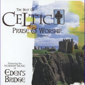 Album Celtic Praise And Worship from Eden's Bridge