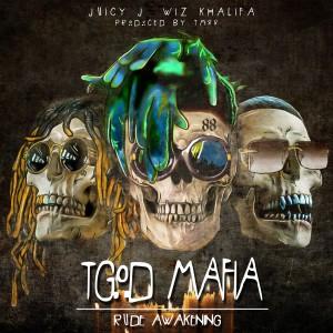 Juicy J的專輯TGOD Mafia: Rude Awakening