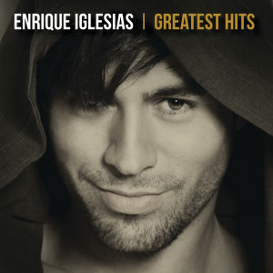 Album Greatest Hits from Enrique Iglesias