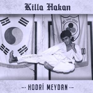 Album Hodri Meydan (Explicit) from Killa Hakan
