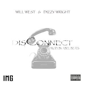 Album DisConnect from Dizzy Wright