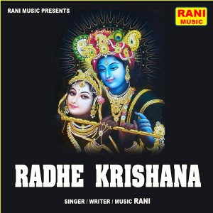 Radhe Krishana - Single dari Rani