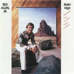 Album Ridin' High from Rex Allen, Jr.