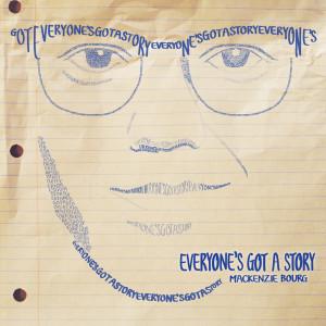 Album Everyone's Got a Story from Mackenzie Bourg