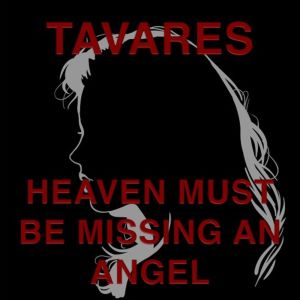 Album Heaven Must Be Missing an Angel from Tavares