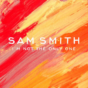 Sam Smith的專輯I'm Not The Only One