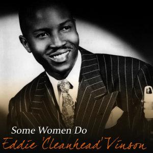 Album Some Women Do from Eddie 'Cleanhead' Vinson