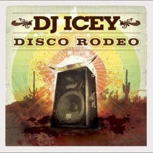 Album Disco Rodeo from DJ Icey