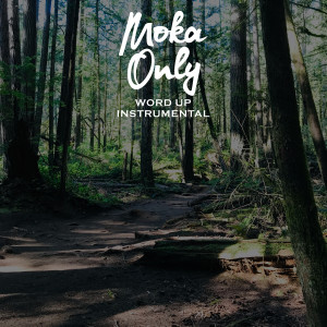 Album Word Up from Moka Only