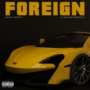 Album Foreign (Explicit) from David Correy