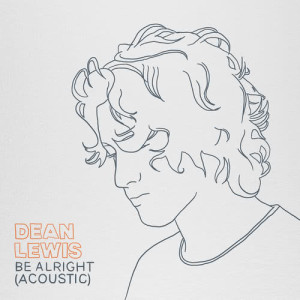 Dean Lewis的專輯Be Alright