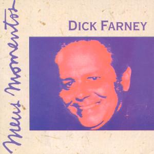 Meus Momentos: Dick Farney 2001 Dick Farney