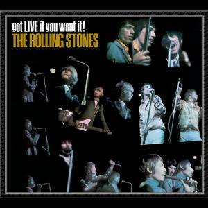 got LIVE if you want it! 1966 The Rolling Stones