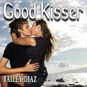 Album Good Kisser from Bailey Diaz