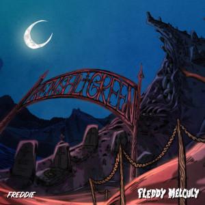 Album FREDDIE (Explicit) from Fleddy Melculy