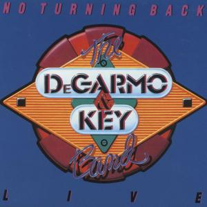 No Turning Back 1989 DeGarmo & Key