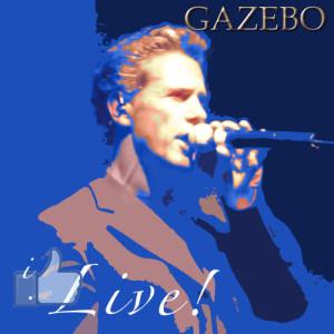 Album I Like... Live! from Gazebo