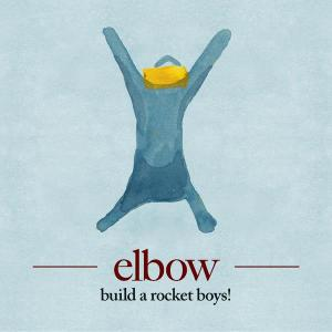 build a rocket boys! 2011 Elbow