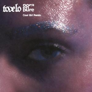 Album Cool Girl (Nora En Pure Remix) (Explicit) from Tove Lo