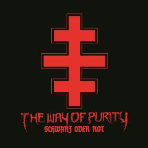 Album Schwarz Oder Rot from The Way Of Purity