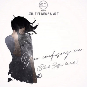 Album Youre Confusing Me Single from DJ Soul T