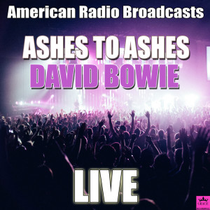 David Bowie的專輯Ashes To Ashes