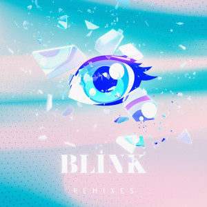 Vassy的專輯Blink Remixes