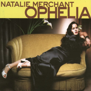 Listen to Frozen Charlotte song with lyrics from Natalie Merchant