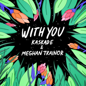 Album With You from Kaskade