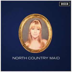 收聽Marianne Faithfull的North Country Maid歌詞歌曲