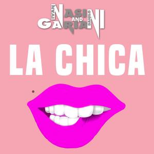 Nasini & Gariani的專輯La Chica (Extended Version)