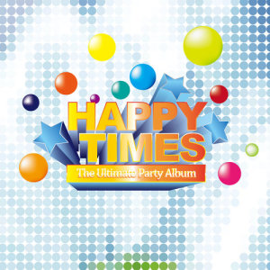 Various的專輯Happy Times