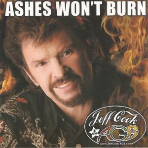 Jeff Cook的專輯Ashes Won't Burn