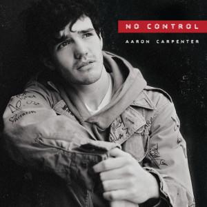 Album No Control from Aaron Carpenter