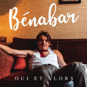 Bénabar的專輯Oui et alors (Single version)
