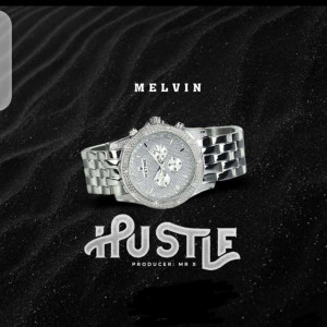 Album Hustle from Melvin