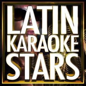 Ameritz Karaoke Latino的專輯Latin Karaoke Stars