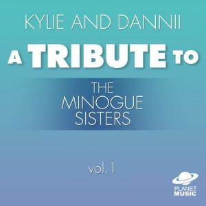 The Hit Co.的專輯Kylie and Dannii: A Tribute to the Minogue Sisters, Vol. 1