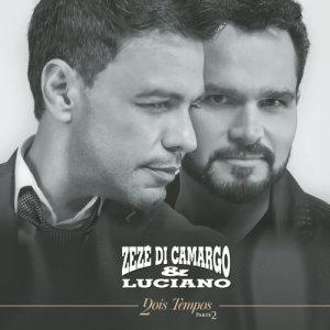 Album Dois Tempos, Pt. 2 from Zezé Di Camargo & Luciano