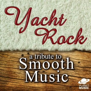 The Hit Co.的專輯Yacht Rock: A Tribute to Smooth Music
