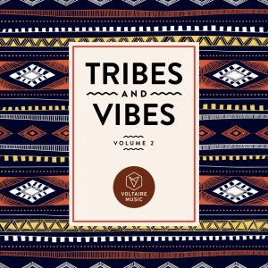 Album Tribes & Vibes, Vol. 2 from Various Artists