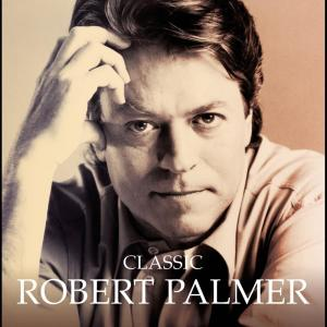 Album Classic from Robert Palmer