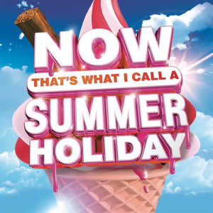 Album Now That's What I Call a Summer Holiday from Various Artists