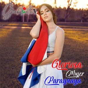 Gabriela的專輯Gloriosa Mujer Paraguaya