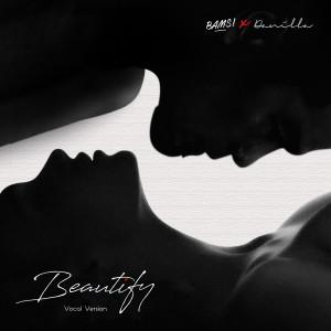 Beautify (Vocal Version) dari Danilla