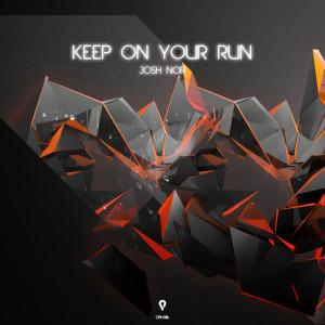 Album Keep On Your Run from Josh Nor